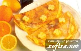 Рецепт блинчиков с ароматным апельсином